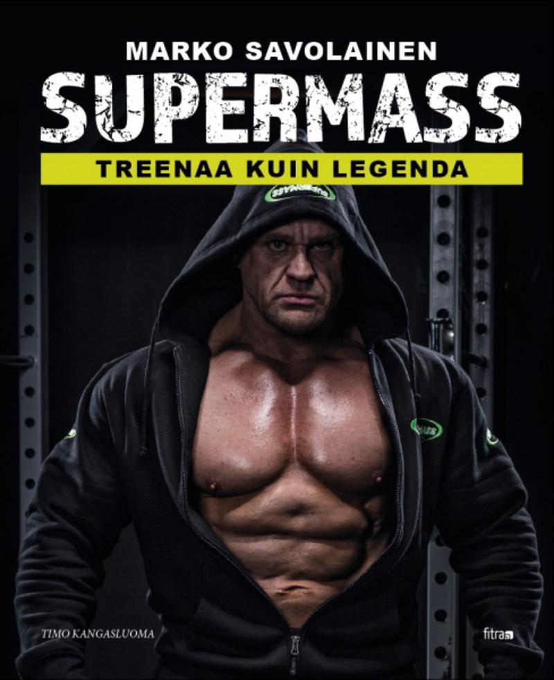 KIRJA: Supermass - treenaa kuin legenda
